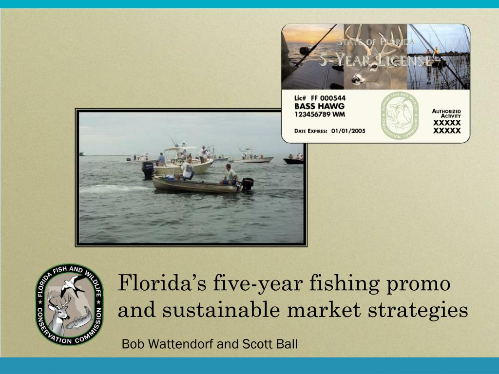 florida s five year fishing promo and sustainable market strategies l.