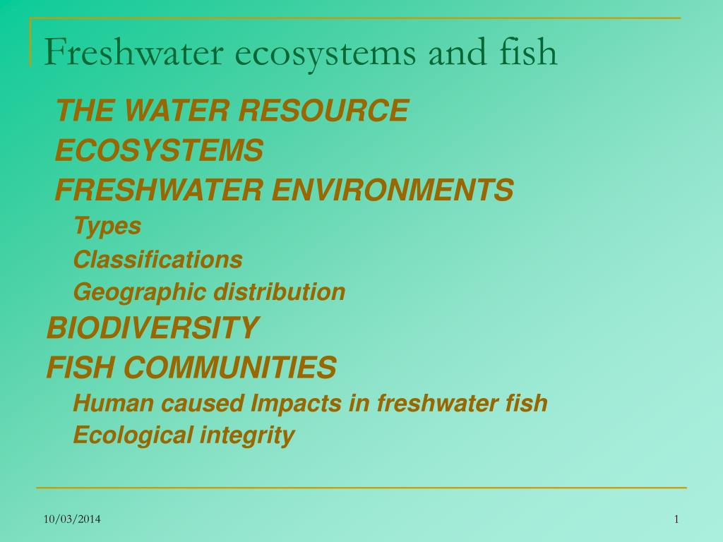 Freshwater ecosystems and fish