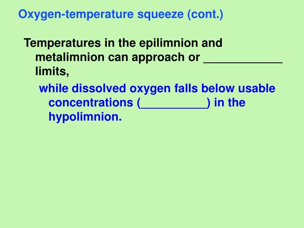 Oxygen-temperature squeeze (cont.)