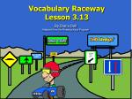 vocabulary raceway lesson 3 13