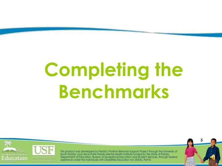 Completing the Benchmarks
