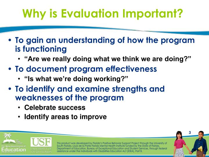 Why is evaluation important