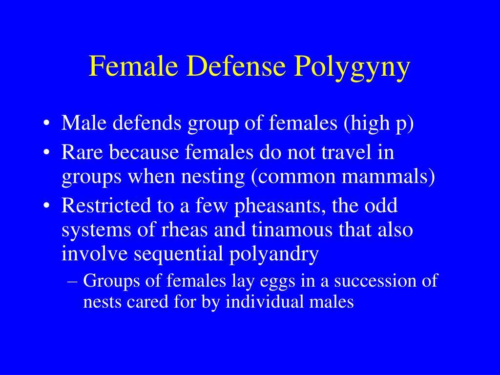 Female Defense Polygyny