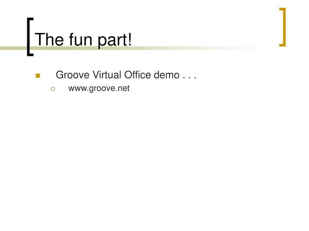 The fun part!