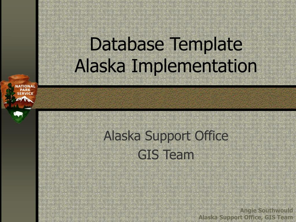 database template alaska implementation l.