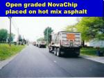 open graded novachip placed on hot mix asphalt