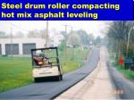 steel drum roller compacting hot mix asphalt leveling
