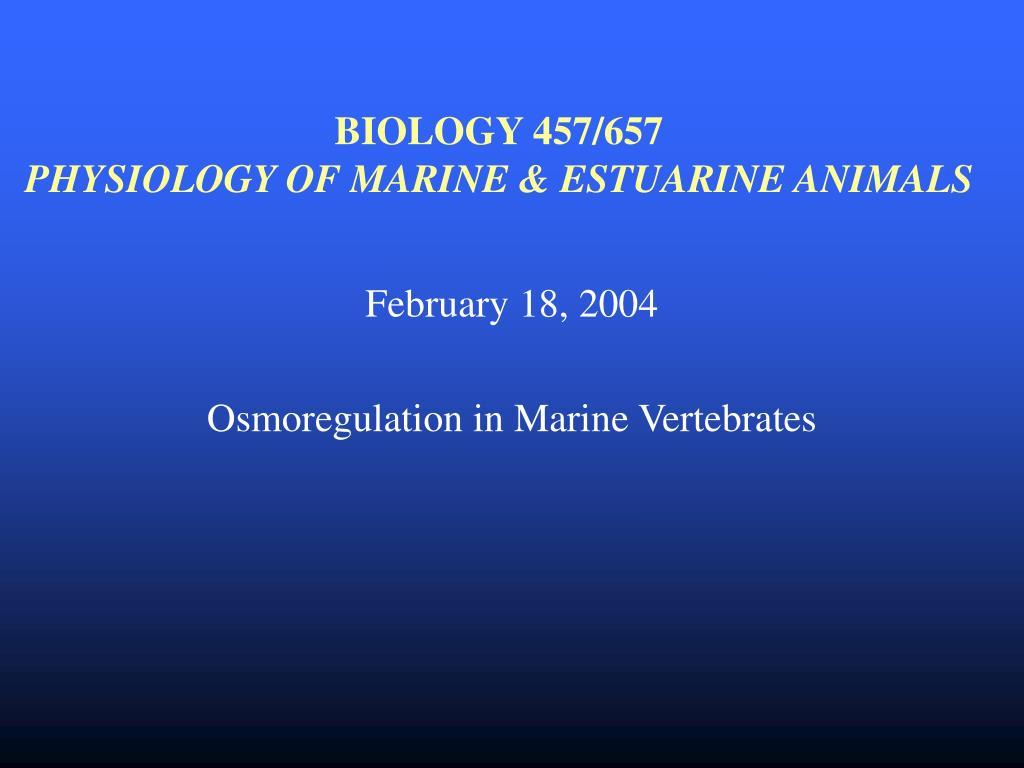 biology 457 657 physiology of marine estuarine animals l.