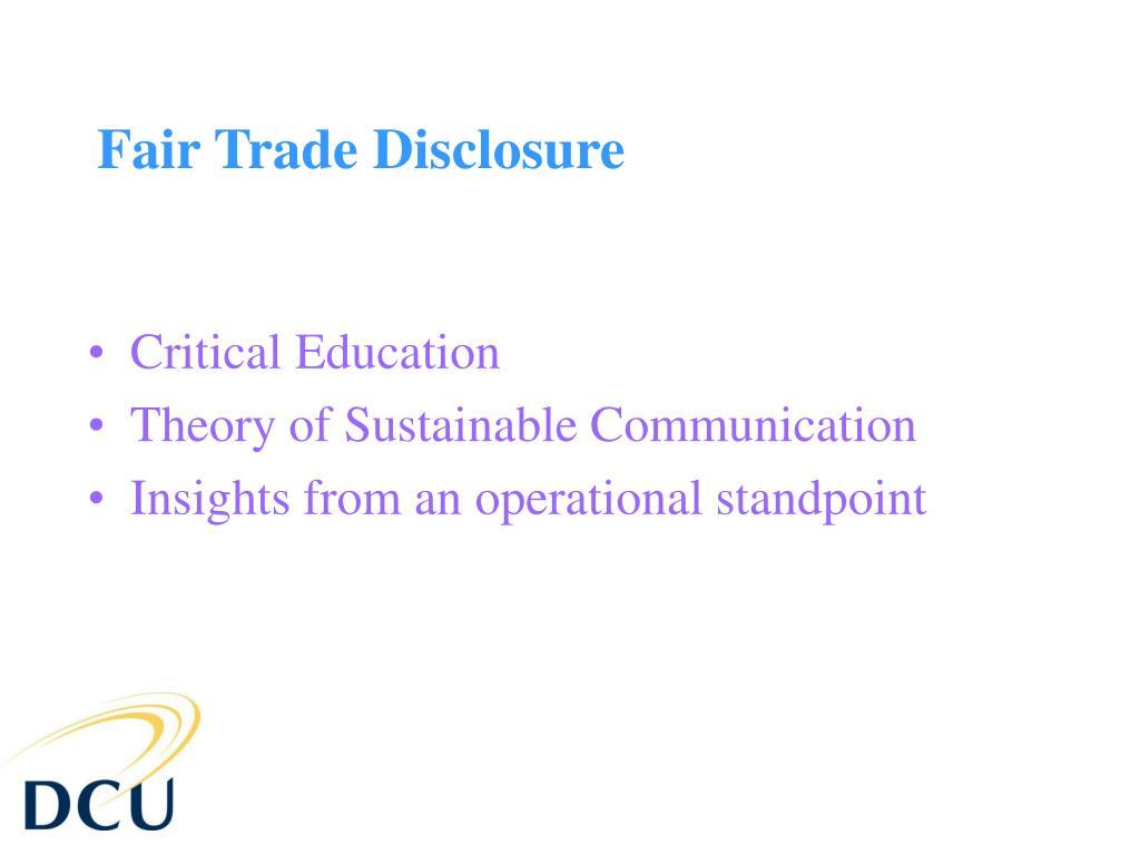 Fair Trade Disclosure