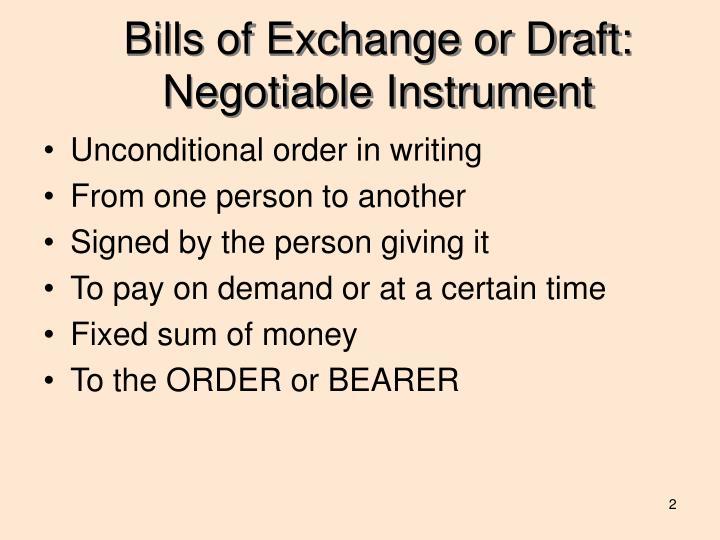 Bills of exchange or draft negotiable instrument