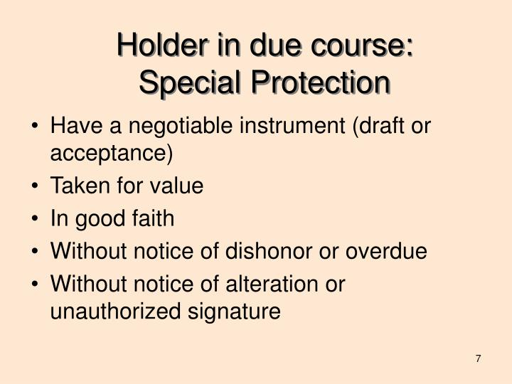 Holder in due course: