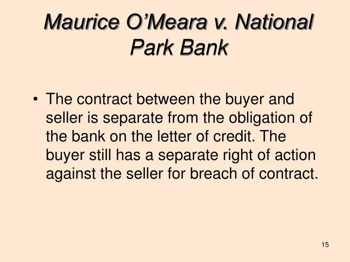 Maurice O'Meara v. National Park Bank