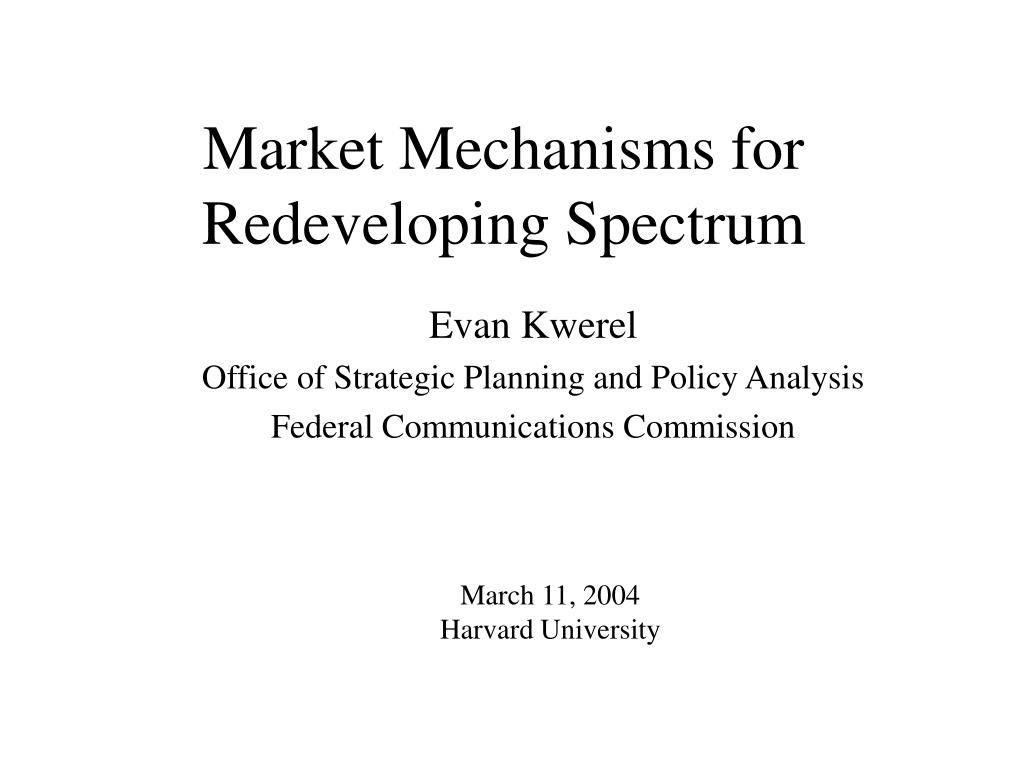 market mechanisms for redeveloping spectrum l.