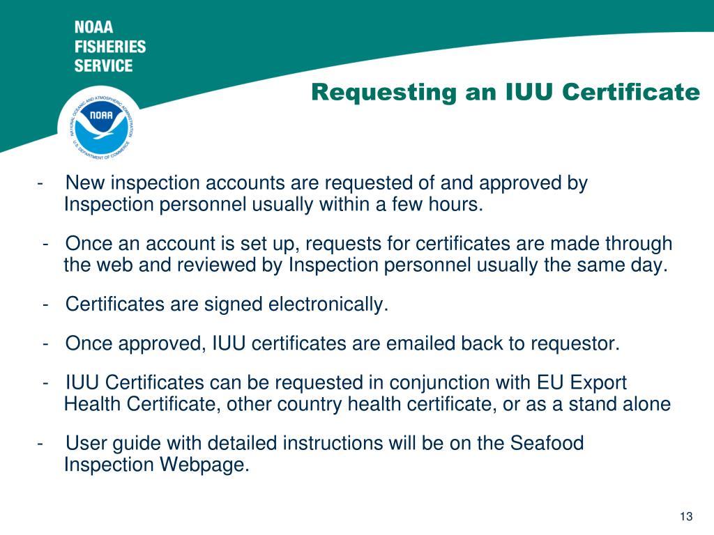 Requesting an IUU Certificate