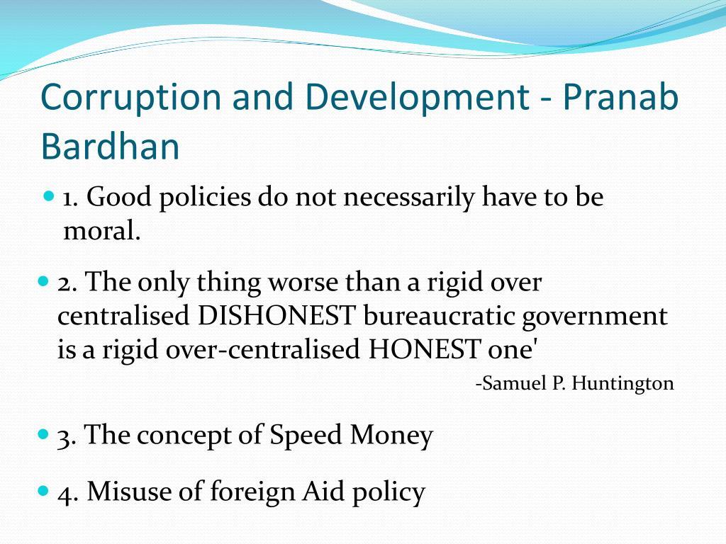 Corruption and Development - Pranab Bardhan