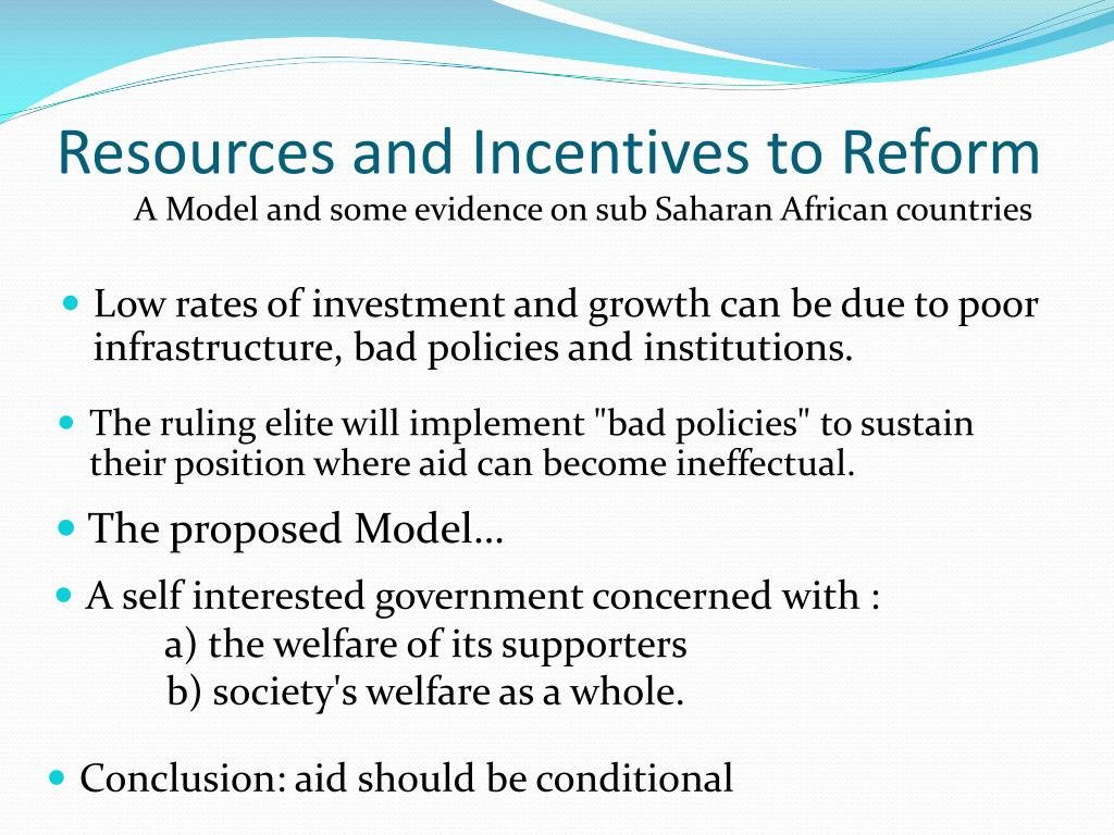 Resources and Incentives to Reform