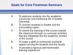 goals for core freshman seminars