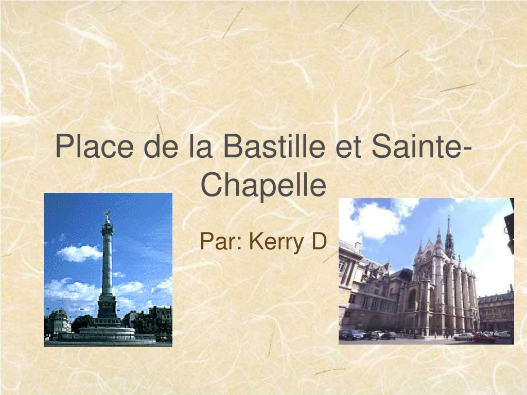 place de la bastille et sainte chapelle l.