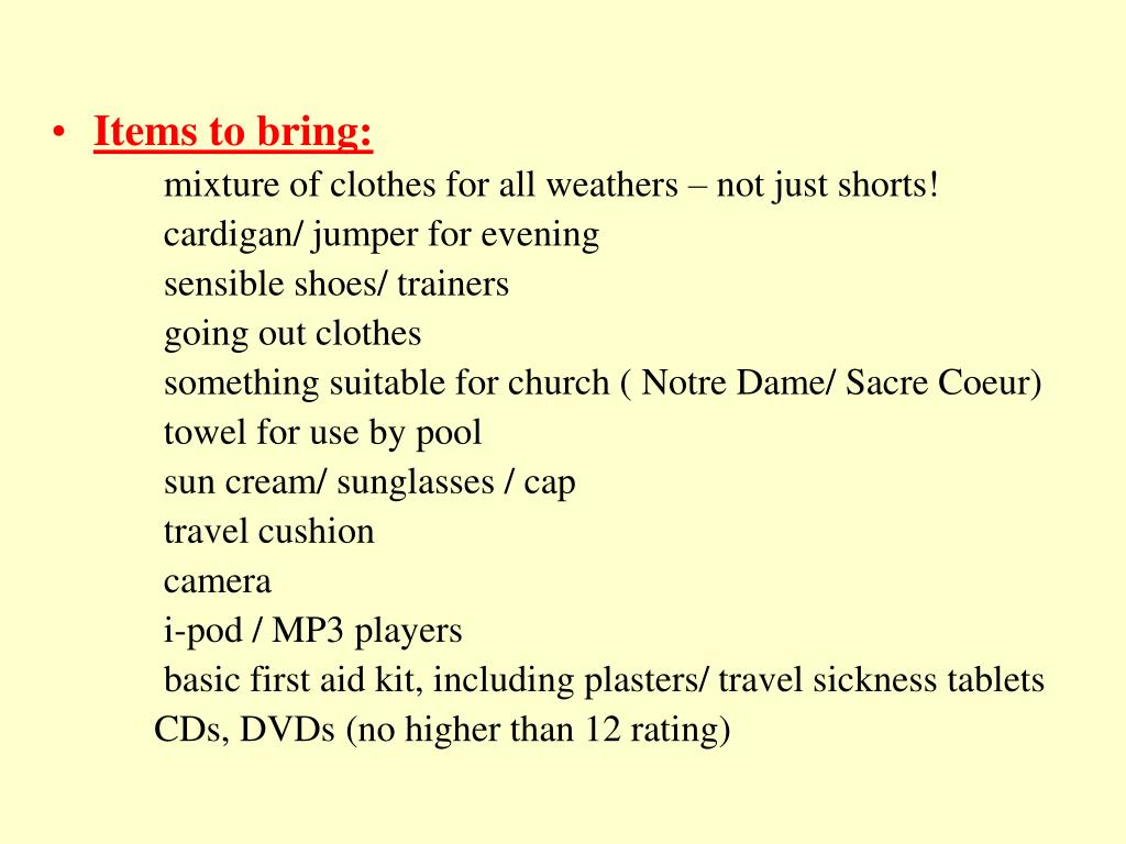 Items to bring: