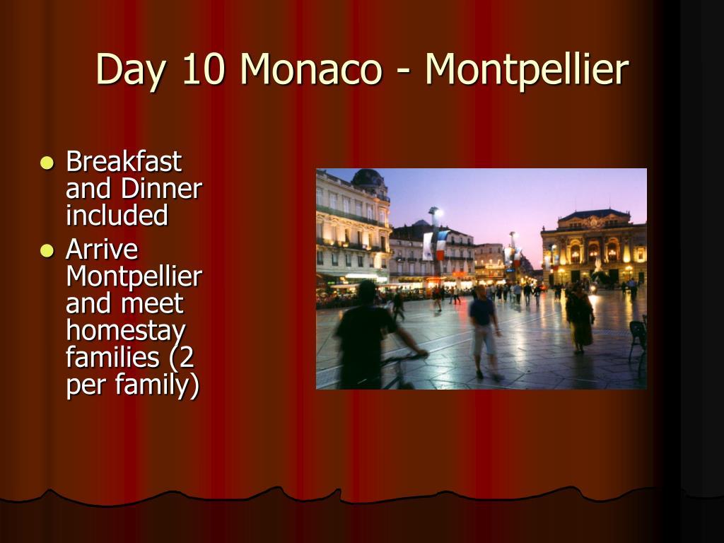 Day 10 Monaco - Montpellier