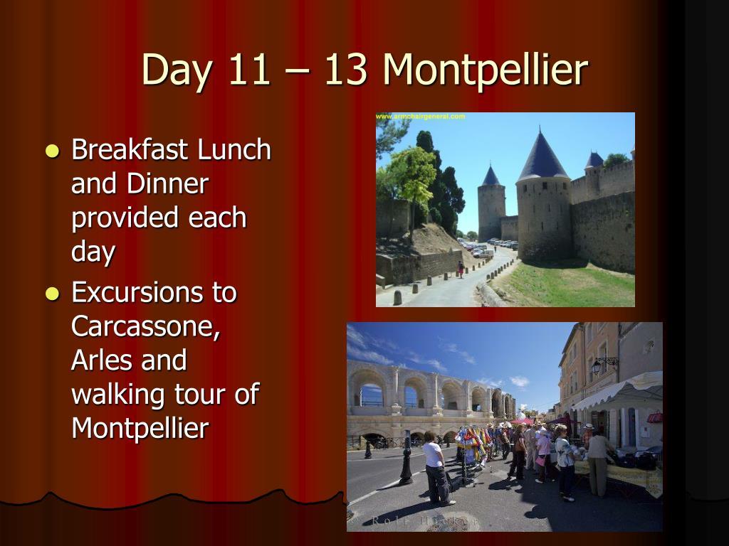 Day 11 – 13 Montpellier