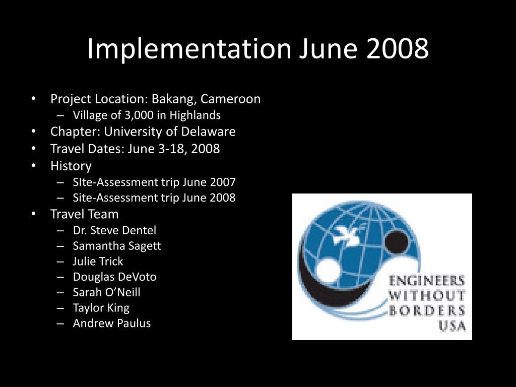 Implementation June 2008