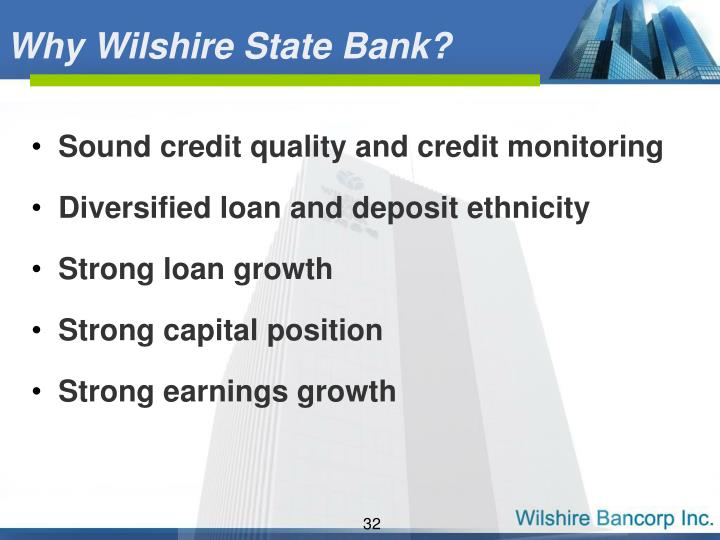 Why Wilshire State Bank?