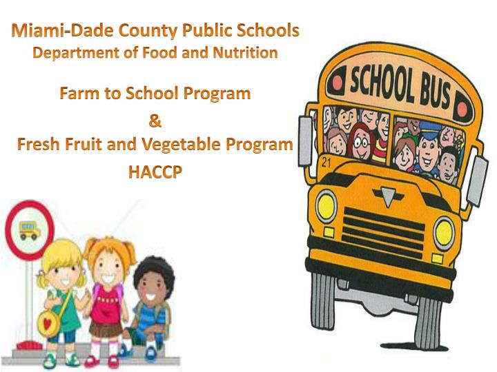 miami dade county public schools department of food and nutrition n.