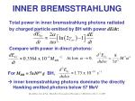 inner bremsstrahlung26