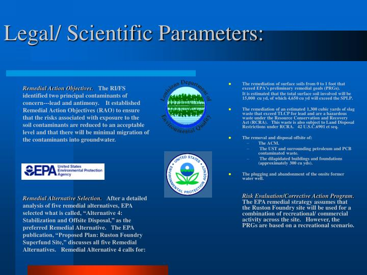 Legal/ Scientific Parameters: