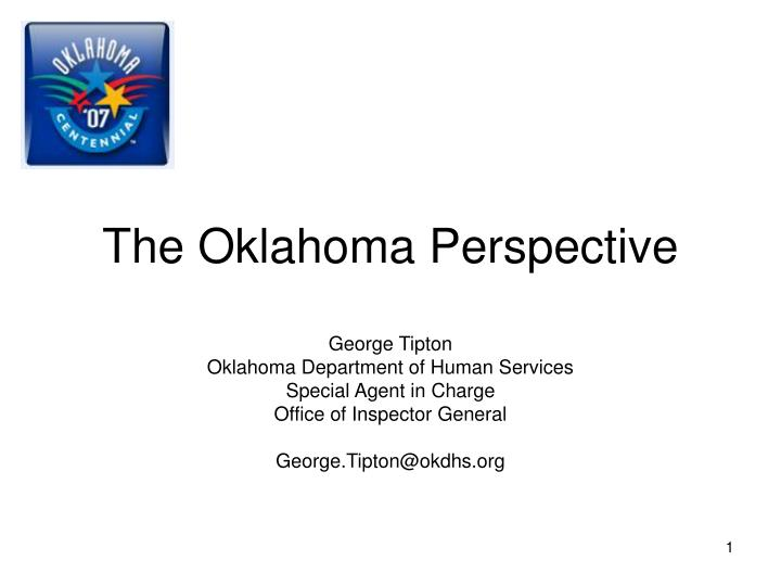 The oklahoma perspective