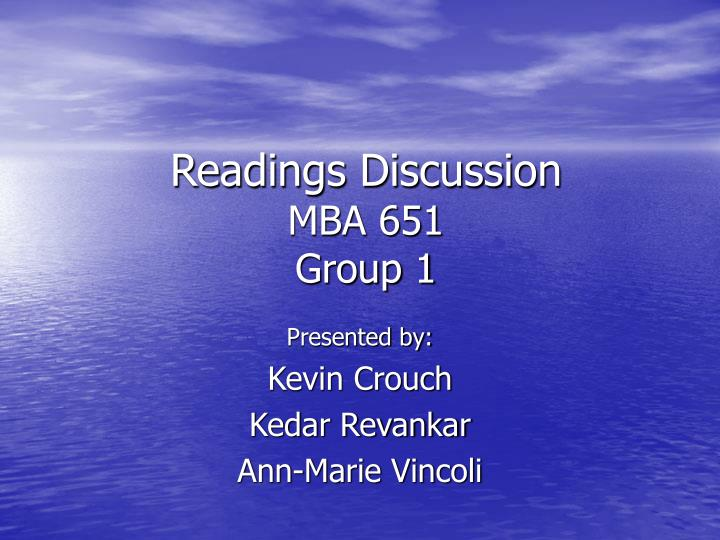 Readings discussion mba 651 group 1