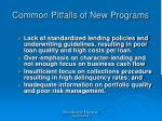 common pitfalls of new programs