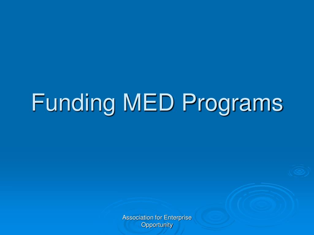 Funding MED Programs