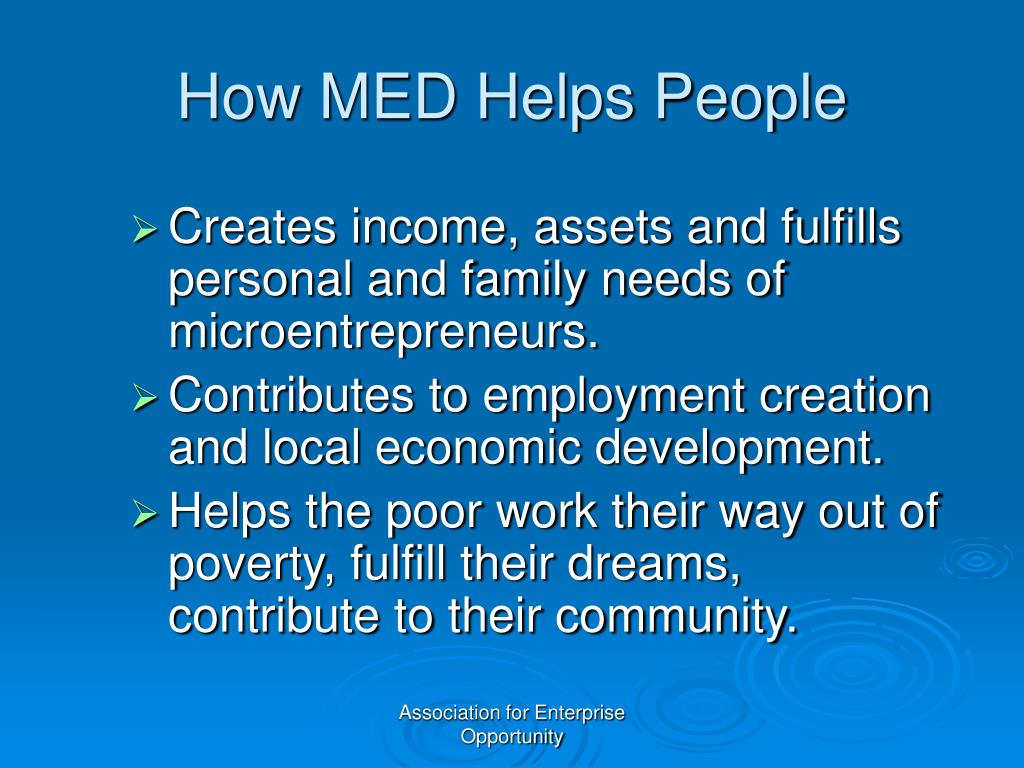 How MED Helps People