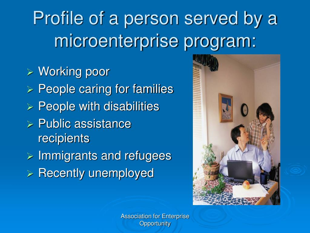 Profile of a person served by a microenterprise program: