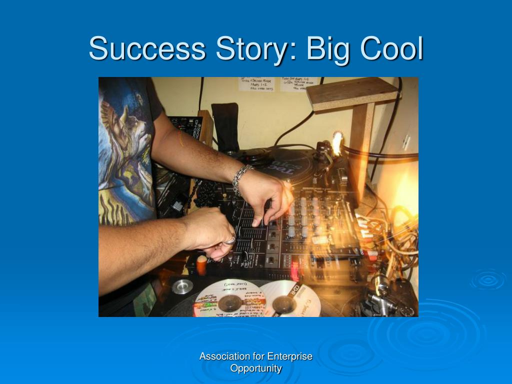 Success Story: Big Cool