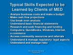 typical skills expected to be learned by clients of med26