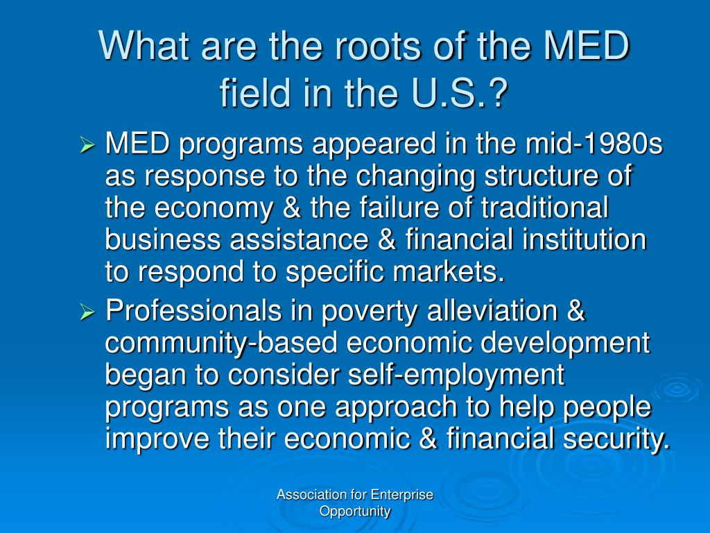 What are the roots of the MED field in the U.S.?