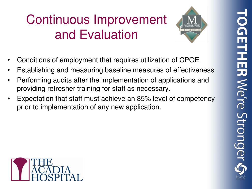 Continuous Improvement and Evaluation