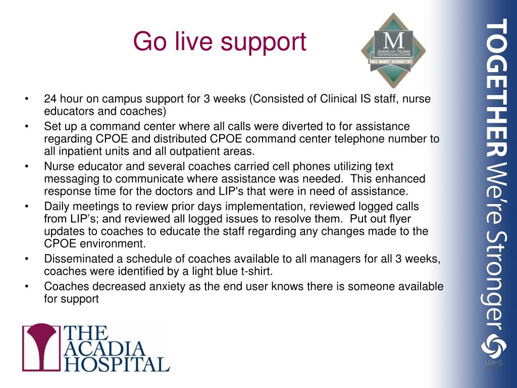 Go live support