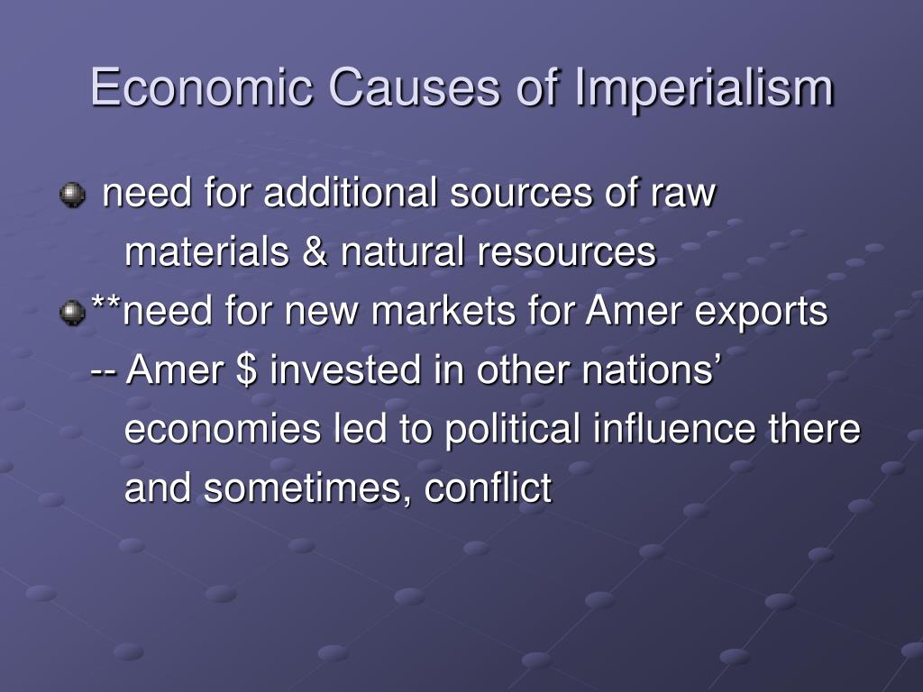 Economic Causes of Imperialism