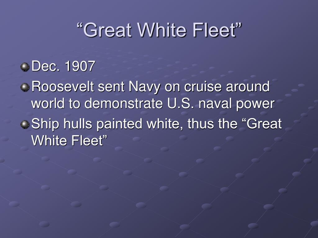 """Great White Fleet"""