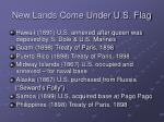 new lands come under u s flag