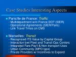case studies interesting aspects