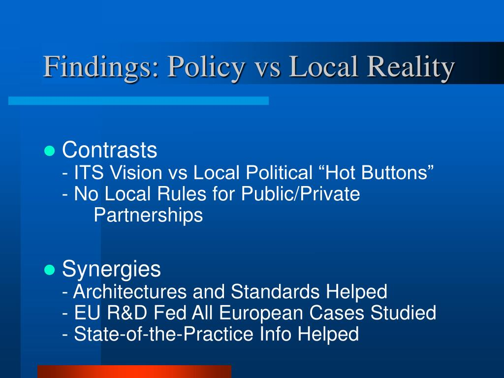 Findings: Policy vs Local Reality