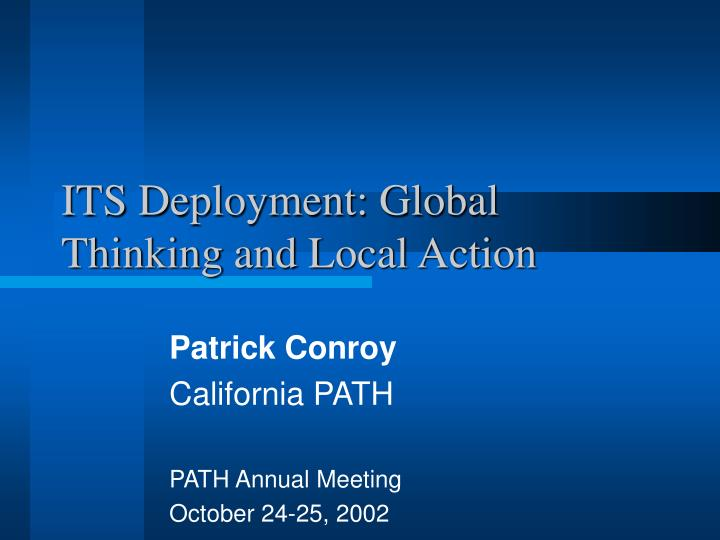 Its deployment global thinking and local action