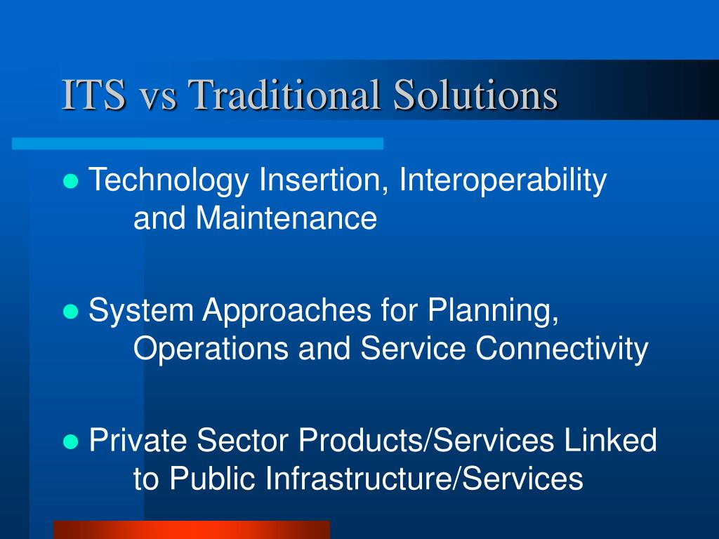 ITS vs Traditional Solutions