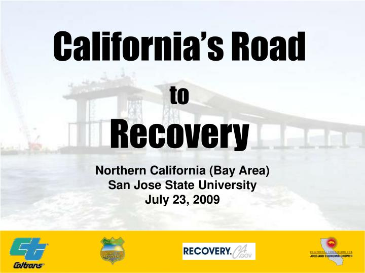 California s road to recovery
