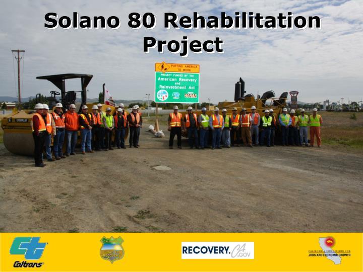 Solano 80 Rehabilitation Project